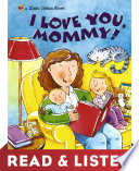 I Love You  Mommy  Read   Listen Edition