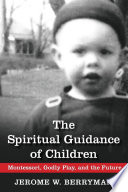 The Spiritual Guidance of Children