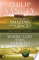 Where Is God When it Hurts What s So Amazing About Grace