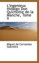 L'ingénieux Hidalgo Don Quichotte de La Manche (volume 2)