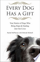 Every Dog Has a Gift
