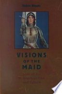 Visions of the Maid