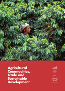 Agricultural Commodities  Trade and Sustainable Development