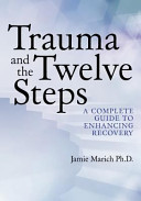 Trauma and the Twelve Steps Book PDF