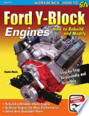Ford Y Block Engines  How to Rebuild   Modify