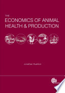 The Economics of Animal Health and Production