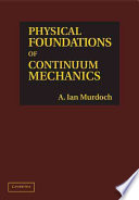 Physical Foundations of Continuum Mechanics