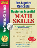 Pre Algebra Concepts 2nd Edition  Mastering Essential Math Skills  20 Minutes a Day to Success