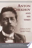 Chekhov and His Times  c