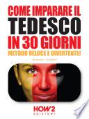 COME IMPARARE IL TEDESCO IN 30 GIORNI  Metodo Veloce e Divertente