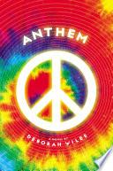 Anthem  The Sixties Trilogy  3  Book PDF