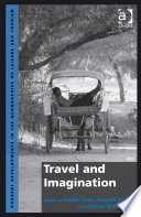 Travel and Imagination Researchers Archaeologists Heritage Researchers Literary Scholars And Creative