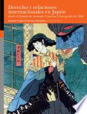 Derecho Y Relaciones Internacionales En Jap N Desde El Tratado De Amistad Comercio Y Navegaci N De 1868