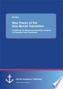 New Theory of the Holy Qur an Translation  A Textbook for Advanced University Students of Linguistics and Translation