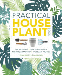 Practical Houseplant Book Detailed Useful Information And Care Instructions