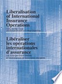 Liberalisation of International Insurance Operations Cross-border Trade and Establishment of Foreign Branches