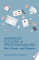 America   s Culture of Professionalism