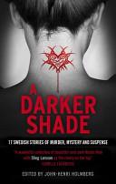 A Darker Shade