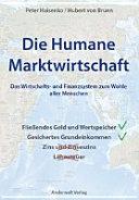 Die Humane Marktwirtschaft