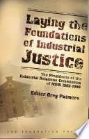 Laying the Foundations of Industrial Justice