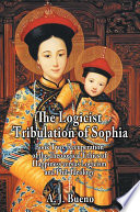 The Logicist Tribulation of Sophia Men To Philosophize But To Be Happy