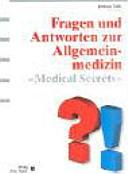 Fragen und Antworten zur Allgemeinmedizin
