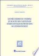 Les mécanismes de contrôle et de suivi des conventions internationales de protection de l'environnement