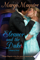 Eleanor And The Duke : has not forgiven her former fiancé...