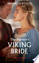 The Warrior s Viking Bride  Mills   Boon Historical