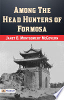 Among the Head Hunters of Formosa