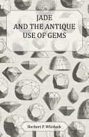 download ebook jade and the antique use of gems pdf epub