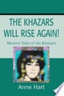 The Khazars Will Rise Again