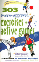303 Tween Approved Exercises and Active Games