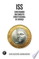 ISS: Construindo um conceito constitucional de serviço