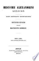 Hesychii Alexandrini lexicon. Ed. minorem curavit M. Schmidt