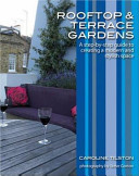 Rooftop And Terrace Gardens : gardening shows how less is actually more,...