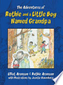 The Adventures of Ruthie and a Little Boy Named Grandpa