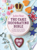 The Cake Decorating Bible