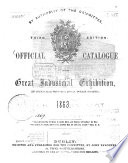 Official Catalogue of the Great Industrial Exhibition, in connection with the Royal Dublin Society