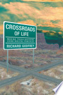 Crossroads Of Life