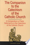 The Companion to The Catechism of the Catholic Church