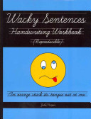 Wacky Sentences Handwriting Workbook  Reproducible