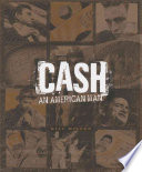 Cash, An American Man : letters, lyrics, memorabilia, and an interview that...
