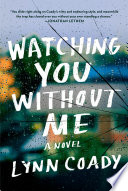 Watching You Without Me Book PDF