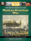 download ebook the encyclopedia of the mexican-american war: a political, social, and military history [3 volumes] pdf epub