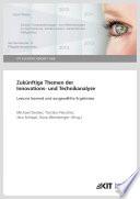 Zukuenftige Themen der Innovations- und Technikanalyse : Lessons learned und ausgewaehlte Ergebnisse
