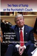 Two Years Of Trump On The Psychiatrist S Couch