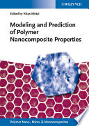 Modeling And Prediction Of Polymer Nanocomposite Properties book