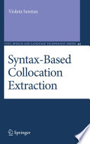 Syntax Based Collocation Extraction