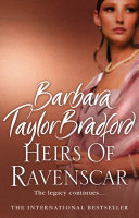 Heirs Of Ravenscar : the international bestselling author of woman of substance....